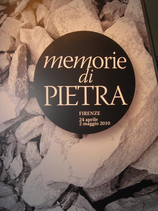 Memorie di Pietra a Firenze (Firenze, 24 aprile - 2 maggio 2010)