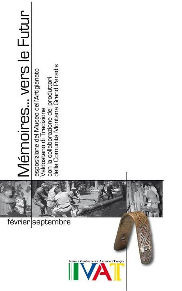 Mémoires...vers le futur (Cogne, febbraio - settembre 2007)