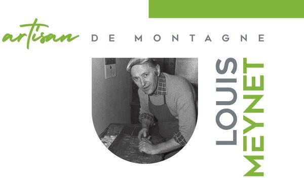 Louis Meynet, Artisan de Montagne (Antey-Saint-André. 10 agosto- 15 ottobre 2019)